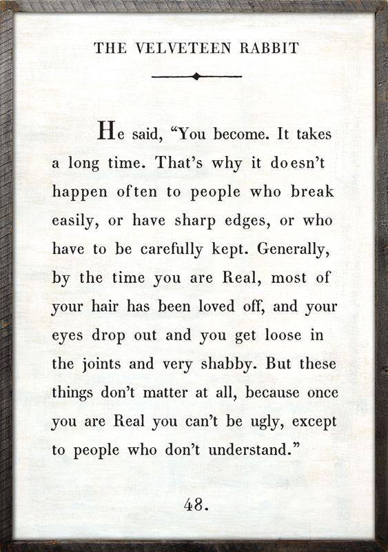 Passage from The Velveteen Rabbit, Brene Brown, The Velveteen Rabbit, Friendship, LeAura Alderson, Best Boomers and Beyond, Boomers Reinvented, Baby Boomers, Gifts of Imperfection, Daring Greatly, Authenticity, Being Real, Being You