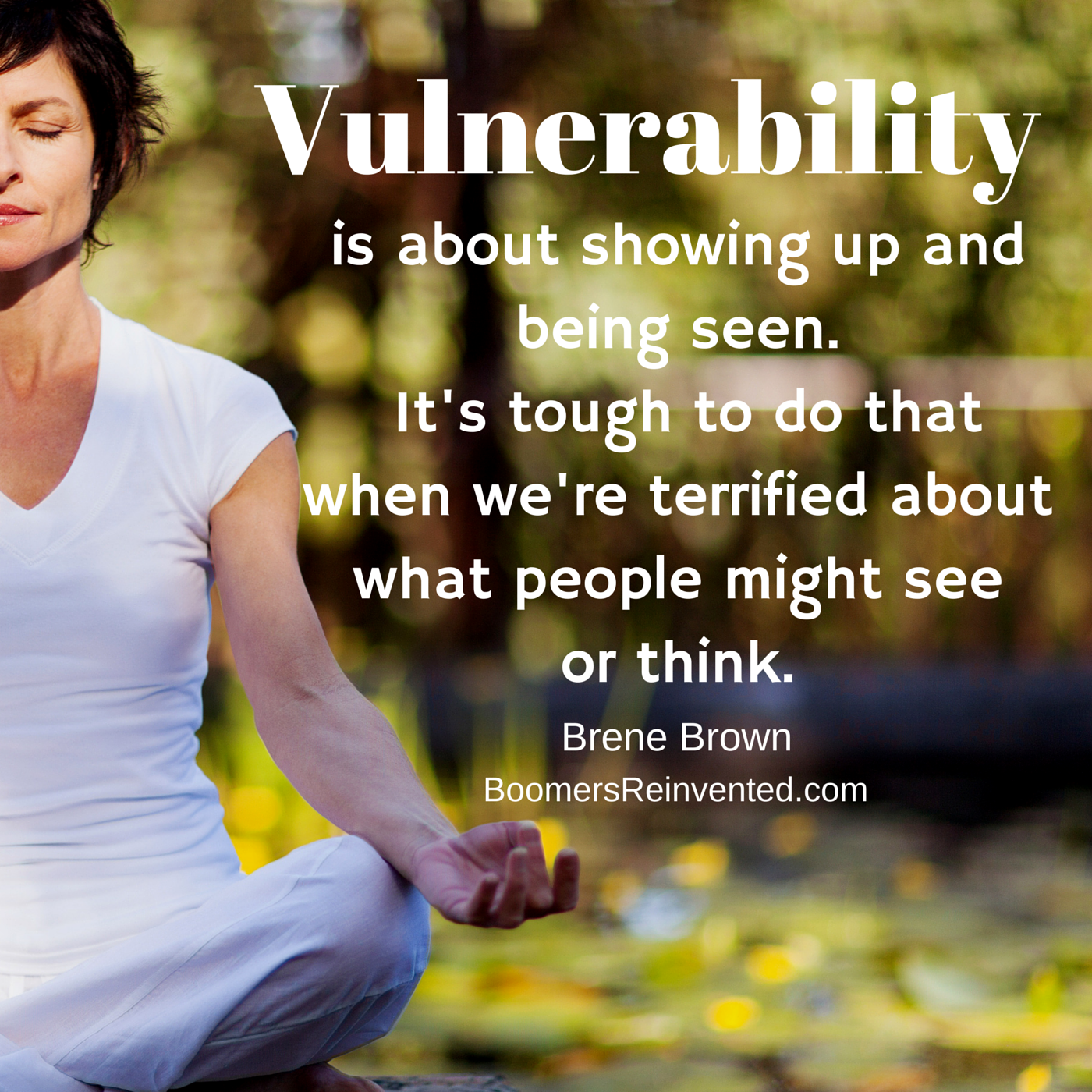 Vulnerability is about showing up and being